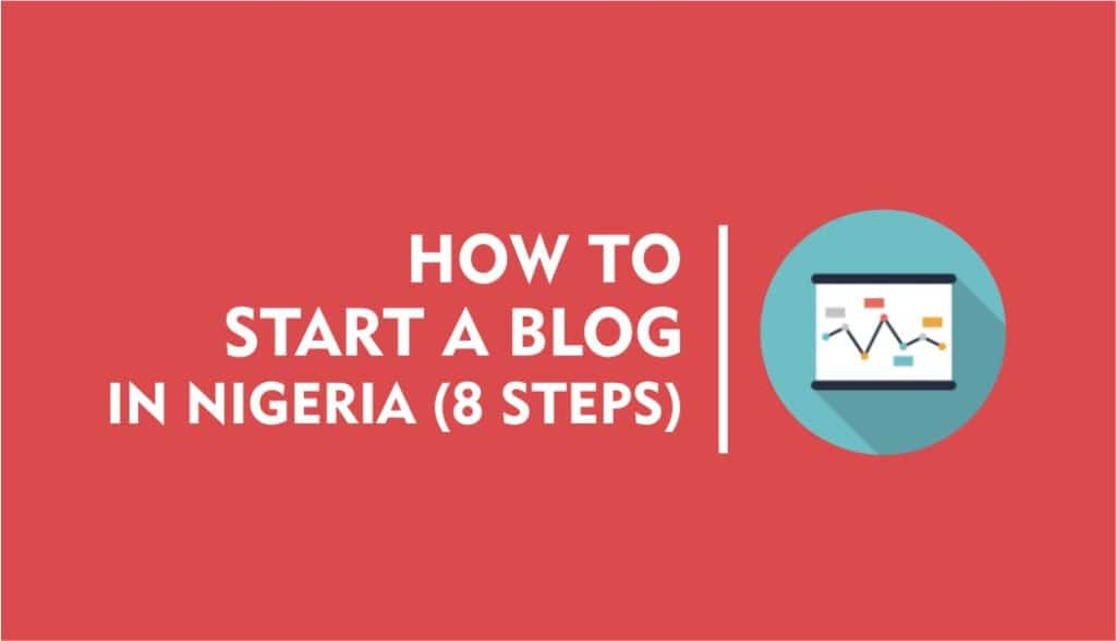 How to start a Blog in Nigeria