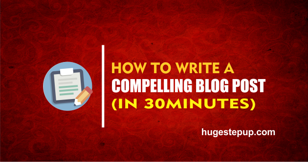 This is how to write a compelling blog post