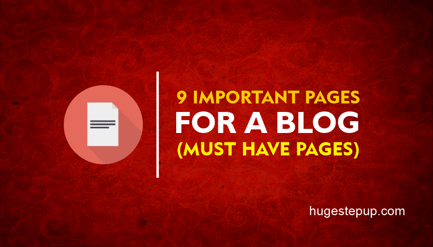 These are the 9 important pages for a blog